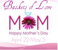 Giveaway: $200 Amazon Gift Card and Baskets of Love for Mom *Ends 5/5*
