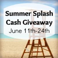 Giveaway: $400 Summer Splash Cash *Ends 6/24*